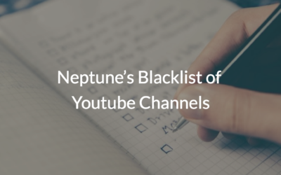 Neptune's Blacklist of Youtube channels